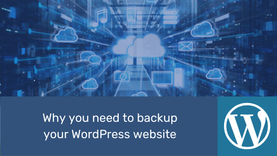 why you need to backup your wordpress website